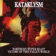 Kataklysm, Northern Hyper Blast/Victims Of This Fallen World (CD)
