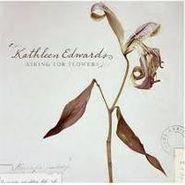 Kathleen Edwards, Asking For Flowers (CD)