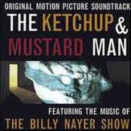 The Billy Nayer Show, The Ketchup & Mustard Man [OST] (CD)