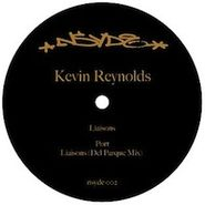 "Kevin Reynolds, Liaisons / Port (12"")"
