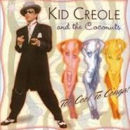 Kid Creole & The Coconuts, Too Cool To Conga! (CD)