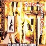 Kid Creole & The Coconuts, You Shoulda Told Me You Were... (CD)
