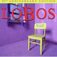 Los Lobos, Kiko [20th Anniversary Edition] (CD)