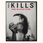 The Kills, Fried My Little Brains (CD)