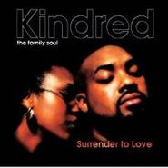 Kindred the Family Soul, Surrender To Love (CD)