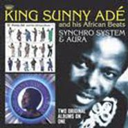 King Sunny Ade & His African Beats, Synchro System/Aura (CD)
