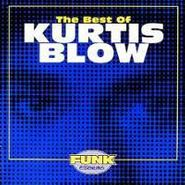 Kurtis Blow, The Best Of Kurtis Blow (CD)