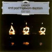 Laibach, Krst Pod Triglavom - Baptism (CD)