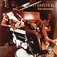 Latimore, It Ain't Where You Been... It's Where You're Goin' (LP)