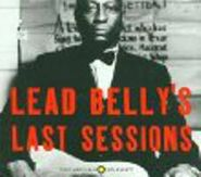 Lead Belly, Lead Belly's Last Sessions (CD)