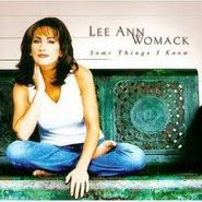 Lee Ann Womack, Some Things I Know (CD)