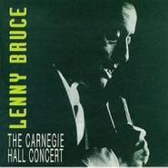 Lenny Bruce, The Carnegie Hall Concert (CD)