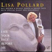 Lisa Pollard, I See Your Face Before Me (CD)