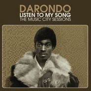 Darondo, Listen To My Song: The Music City Sessions (LP)