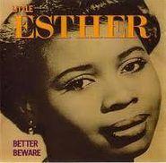 Little Esther, Better Beware (CD)