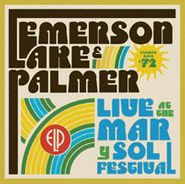 Emerson, Lake & Palmer, Live at The Mar y Sol Festival (CD)