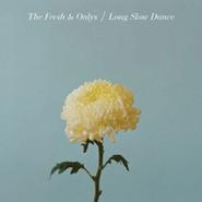 The Fresh & Onlys, Long Slow Dance (CD)