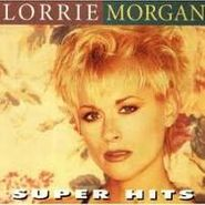 Lorrie Morgan, Super Hits (CD)