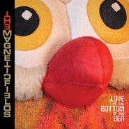 The Magnetic Fields, Love at the Bottom of the Sea (CD)