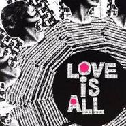 Love Is All, Nine Times That Same Song (CD)
