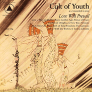 Cult Of Youth, Love Will Prevail (CD)