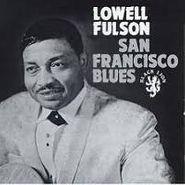 Lowell Fulson, San Francisco Blues (CD)