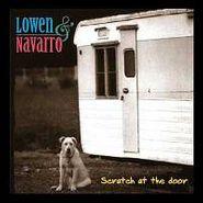 Lowen & Navarro, Scratch At the Door (CD)