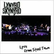 Lynyrd Skynyrd, Lyve From Steel Town (CD)