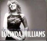 Lucinda Williams, El Rey Theater, Los Angeles, Monday, September 10, 2007 (CD)