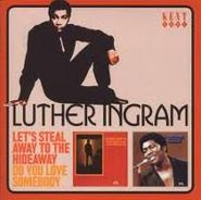 Luther Ingram, Let's Steal Away To The Hideaw (CD)