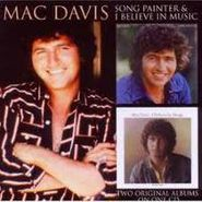 Mac Davis, Song Painter / I Believe In Music (CD)