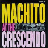 Machito, At The Crescendo (CD)