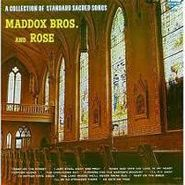 Maddox Bros. And Rose, A Collection Of Standard Sacred Songs (CD)