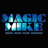 Various Artists, Magic Mike [OST] (CD)