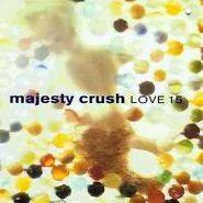 Majesty Crush, Love 15 (CD)
