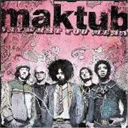 Maktub, Say What You Mean (CD)