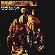 Mandrill, Fencewalk:  The Anthology (CD)