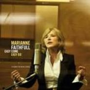 Marianne Faithfull, Easy Come Easy Go (CD)