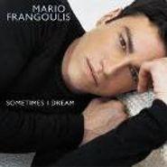 Mario Frangoulis, Sometimes I Dream (CD)