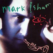 Mark Isham, Mark Isham (CD)