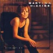 Martina McBride, Evolution (CD)