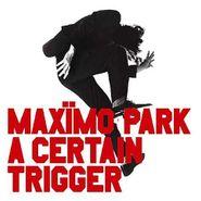 Maxïmo Park, A Certain Trigger (CD)