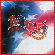 MC5, Purity Accuracy [Box Set] (CD)