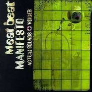 Meat Beat Manifesto, Actual Sounds & Voices (CD)