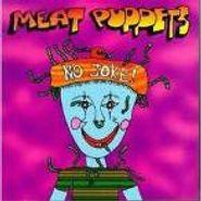 Meat Puppets, No Joke! (CD)