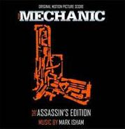 Mark Isham, The Mechanic: The Assassin's Edition [Score] (CD)