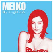 Meiko, The Bright Side (CD)