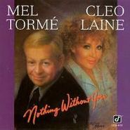 Mel Tormé, Nothing Without You (CD)