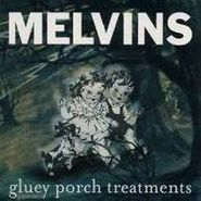 Melvins, Gluey Porch Treatments (CD)