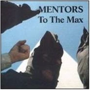 Mentors, To The Max (CD)